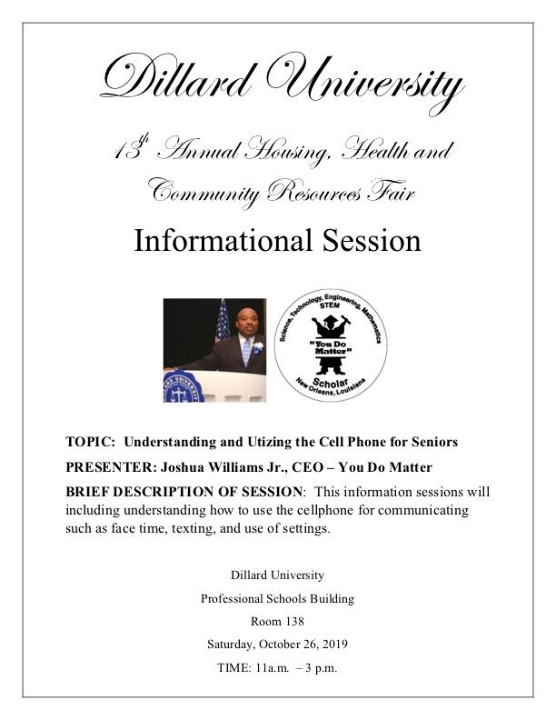 This information sessions will including understanding how to use the cellphone for communicating such as face-time, texting, and use of settings.